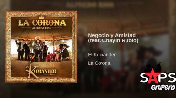 El Komander, Chayín Rubio, Negocio Y Amistad