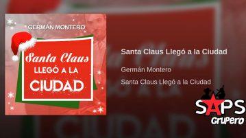 Germán Montero, Santa Claus Llegó a la Ciudad