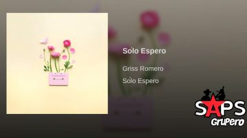 Griss Romero, Solo Espero