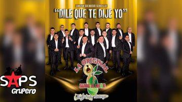 La Original Banda El Limón, Dile Que Te Dije Yo