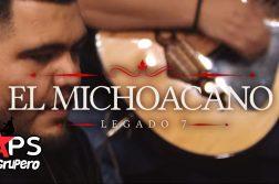 Legado 7, El Michoacano
