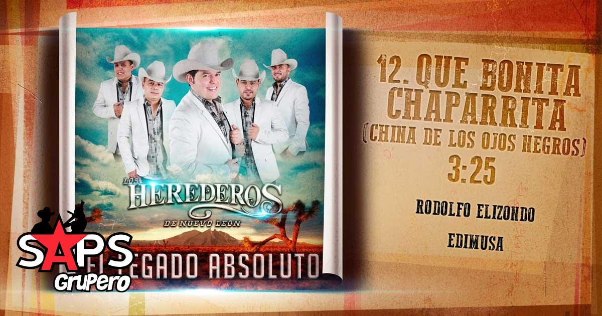 Los Herederos de Nuevo León, Que Bonita Chaparrita
