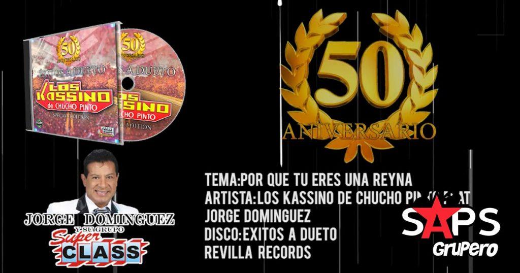 Los Kassino de Chucho Pinto ft. Jorge Domínguez, Por Que Eres Una Reina