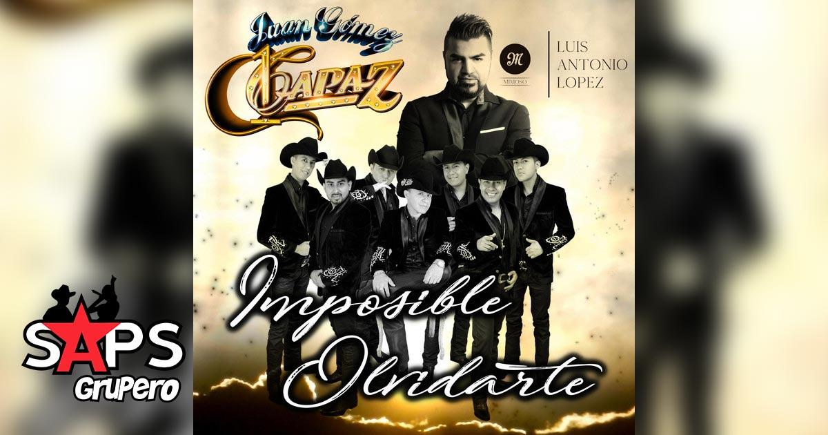 Grupo Capaz ft. Luis Antonio López El Mimoso, Imposible Olvidarte