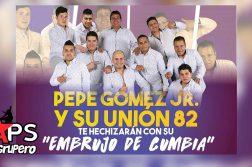 Pepe Gómez Jr y su Unión 82