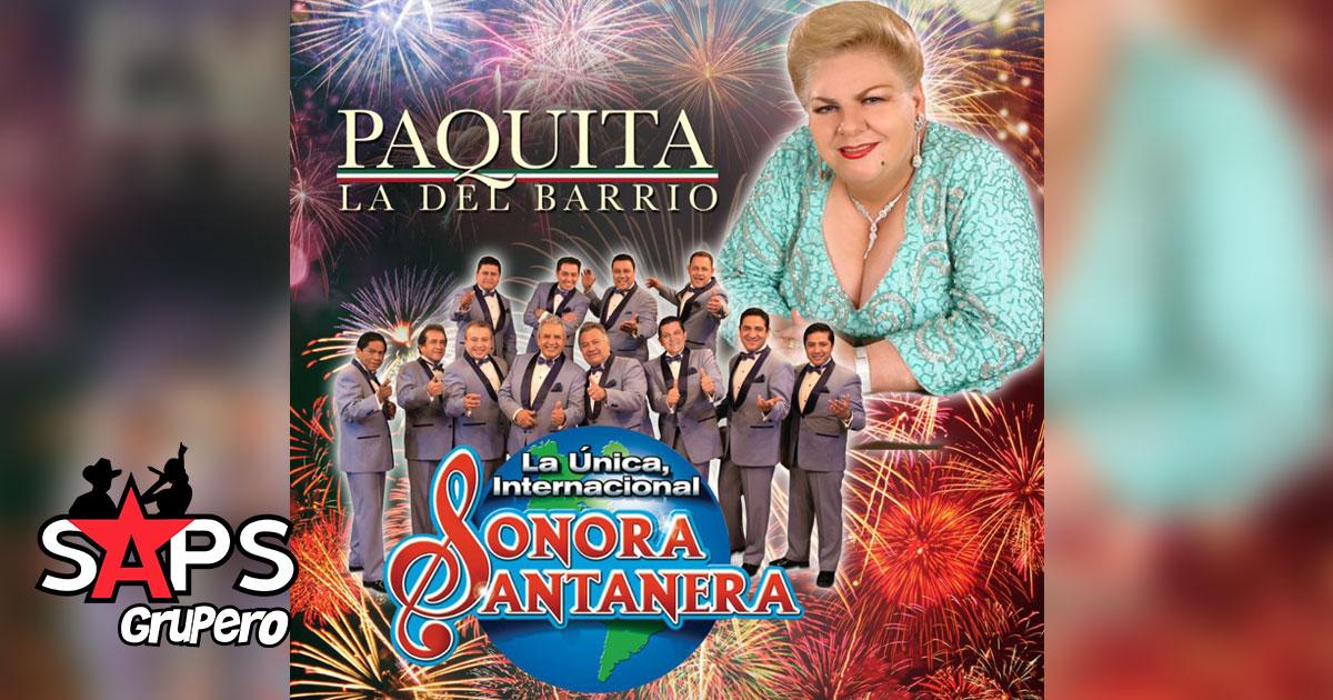 Paquita la del Barrio - Sonora Santanera