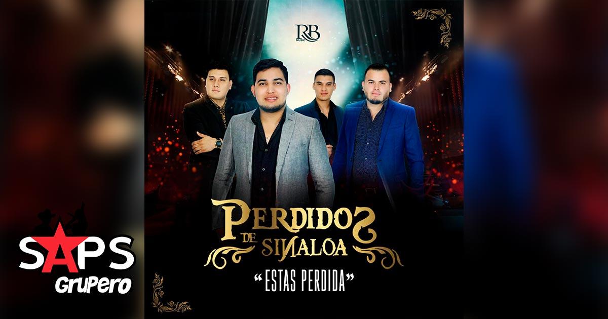Perdidos de Sinaloa, Estás Perdida