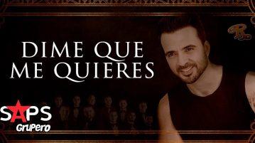 Banda El Recodo, Luis Fonsi, DIME QUE ME QUIERES