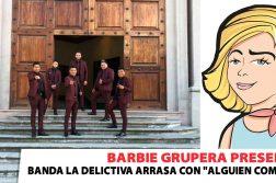Banda La Delictiva, Barbie Grupera