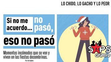 Lo Chido, Lo Gacho y Lo Peor