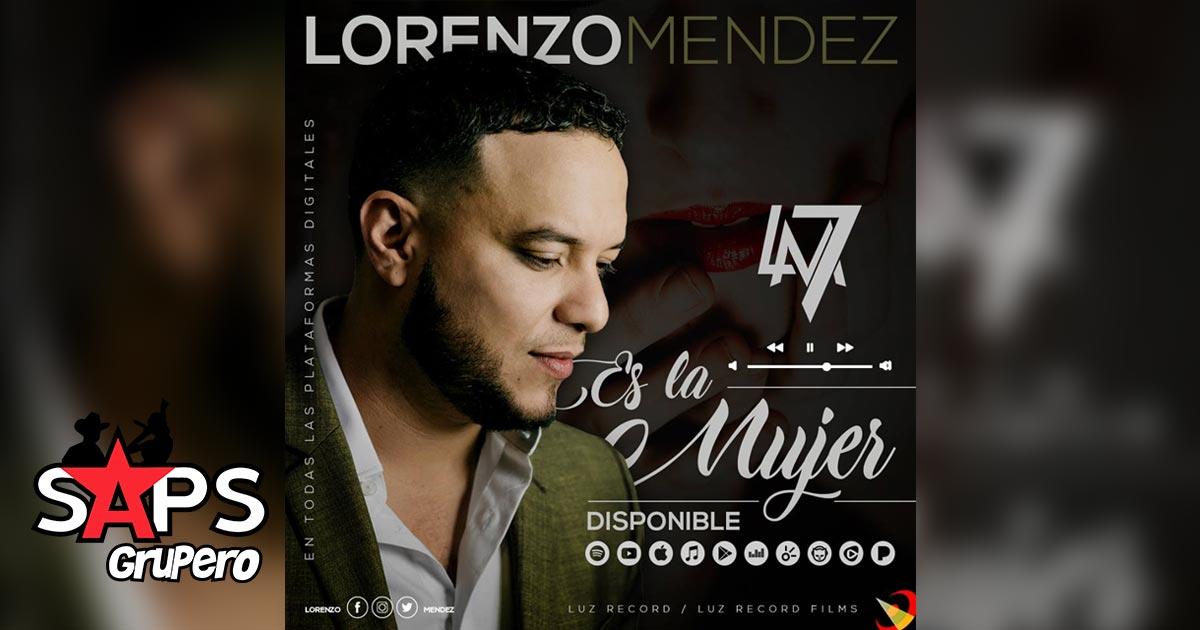 Lorenzo Méndez, ES LA MUJER