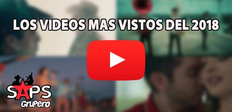 YouTube, Videos, 2018, Regional Mexicano