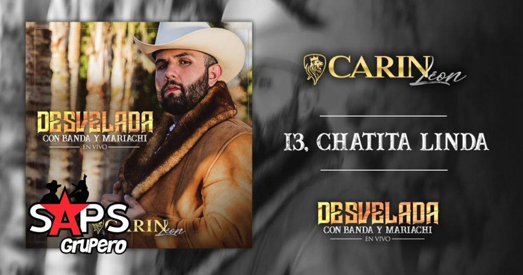 Carin León, CHATITA LINDA