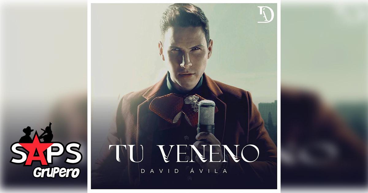 """David Ávila, """"Tu Veneno"""""""