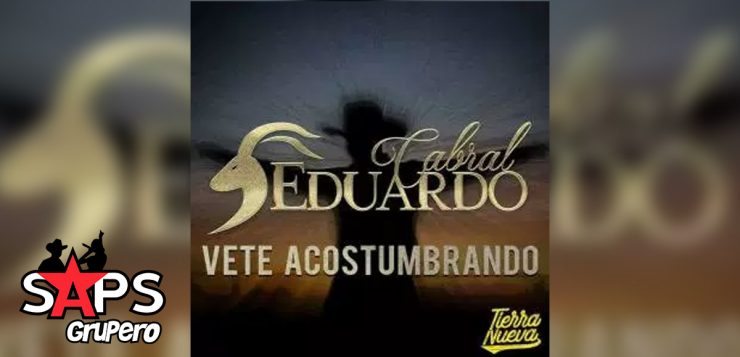 Eduardo Carbajal, VETE ACOSTUMBRANDO