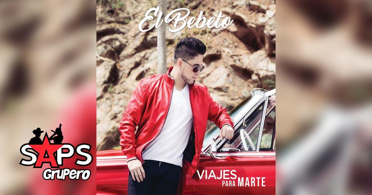 El Bebeto, VIAJES PARA MARTE