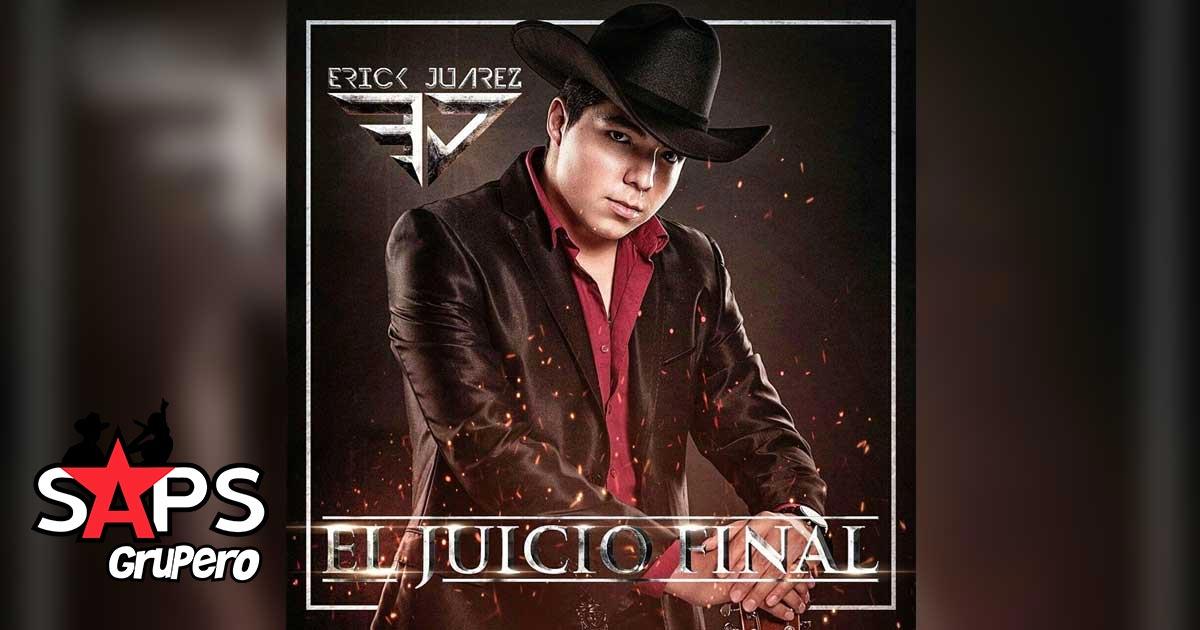 Erick Juárez, El Juicio Final