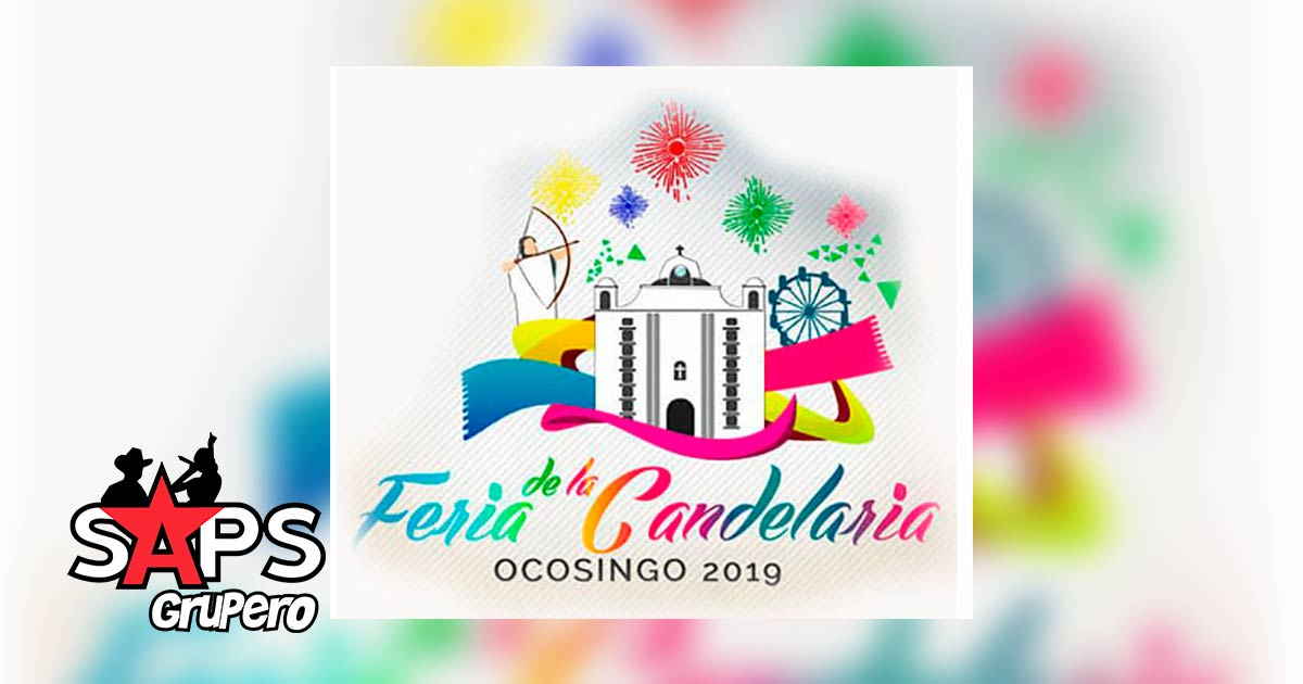 Feria de la Candelaria Ocosingo 2019, cartelera oficial