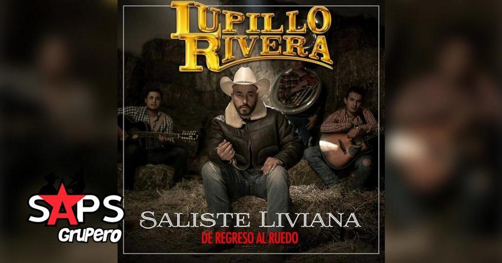 Lupillo Rivera, SALISTE LIVIANA