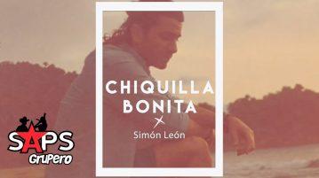 Simón León, CHIQUILLA BONITA