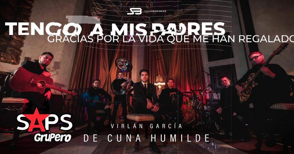 Virlán García, DE CUNA HUMILDE