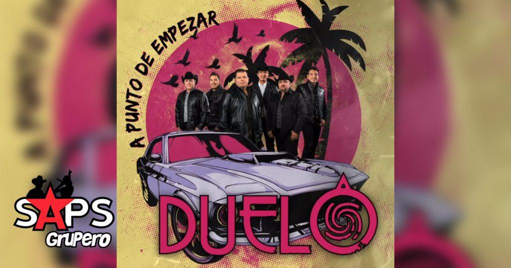 Grupo El Duelo, Grupo Duelo, A PUNTO DE EMPEZAR