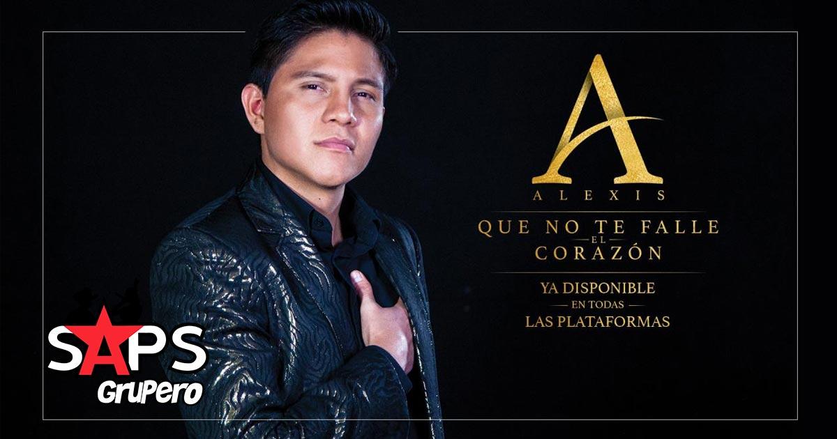 Alexis, QUE NO TE FALLE EL CORAZÓN