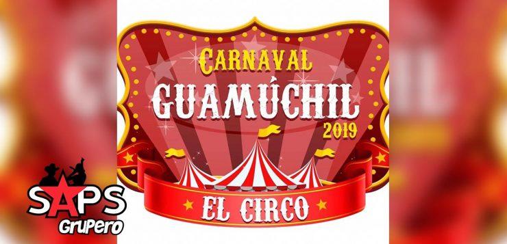 Carnaval Guamuchil 2019, cartelera oficial