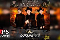 """Hermanos Barraza, """"Coronando La Vuelta"""""""