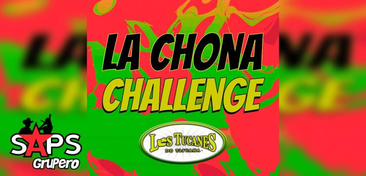 """Los Tucanes, """"La Chona Challenge"""""""