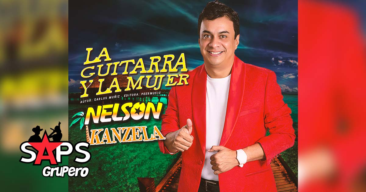 Nelson Kanzela, La Guitarra y la mujer