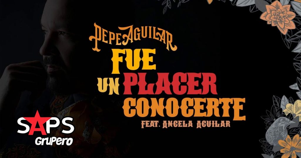 Pepe Aguilar, Ángela Aguilar, FUE UN PLACER CONOCERTE