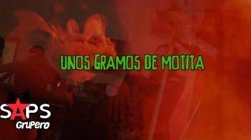 Revolver Cannabis ft Jasiel Ayon, UNOS GRAMOS DE MOTITA