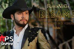 Rubén Vega, BÉSAME