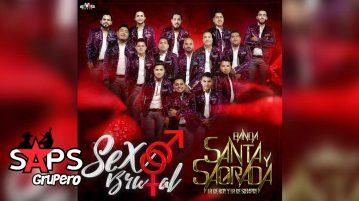 BANDA SANTA Y SAGRADA, SEXO BRUTAL