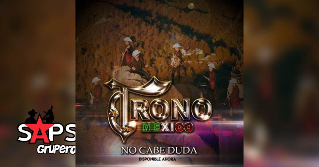 El Trono de México, NO CABE DUDA