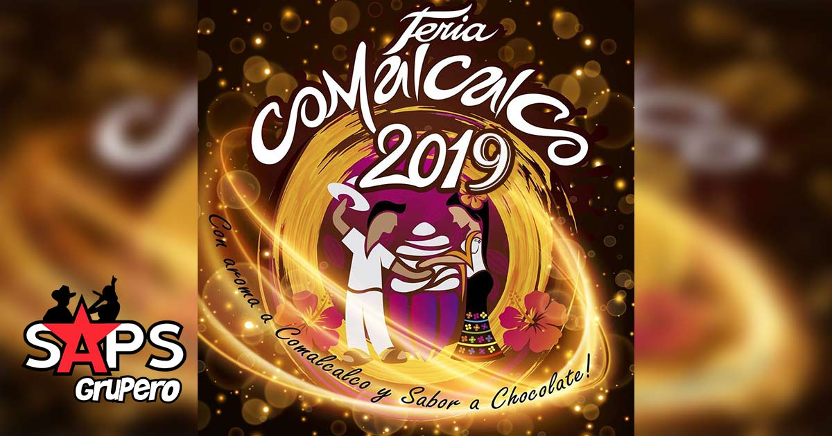 Feria Comalcalco 2019, Cartelera Oficial