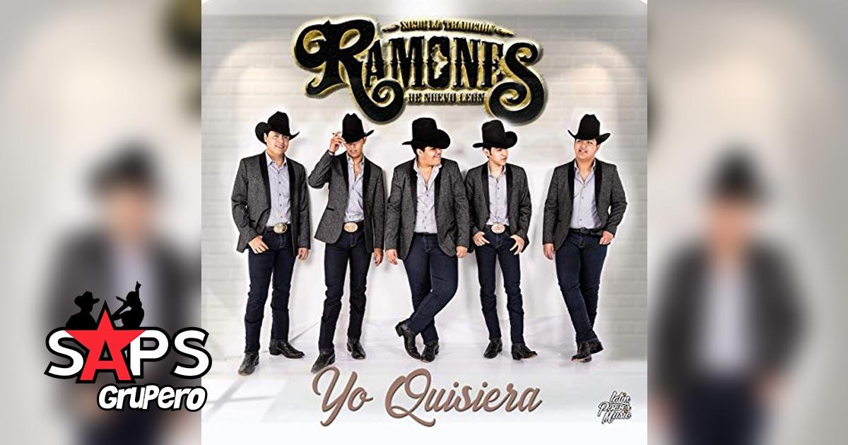Los Ramones de Nuevo León, YO QUISIERA
