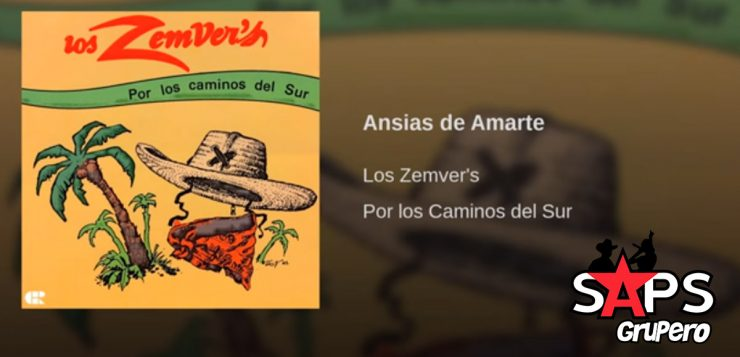 Los Zemvers, ANSIAS DE AMARTE