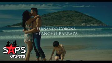 Pancho Barraza, Fernando Corona, COMO A UNA REYNA