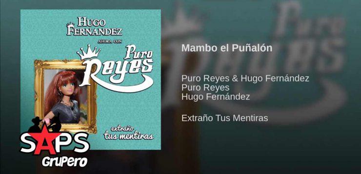 Hugo Fernández y Puro Reyes, MAMBO PUÑALÓN