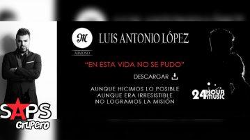 """Luis Antonio López """"El Mimoso"""""""