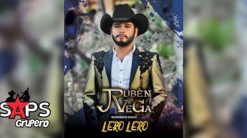 Rubén Vega, Lero Lero