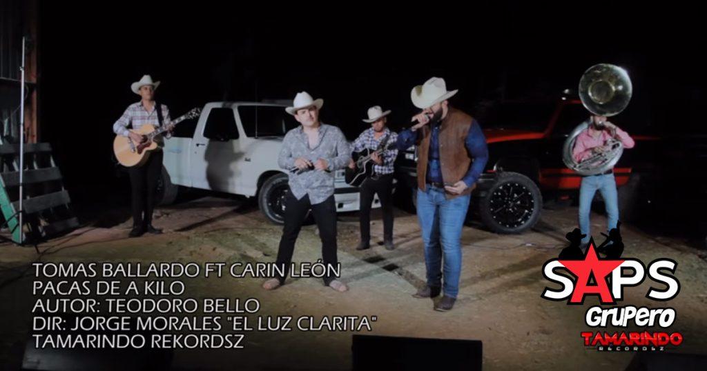 TOMAS BALLARDO, CARIN LEÓN, PACAS DE A KILO