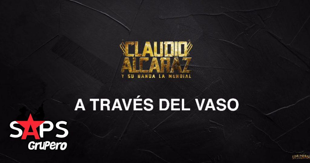 CLAUDIO ALCARAZ, A TRAVÉS DEL VASO,
