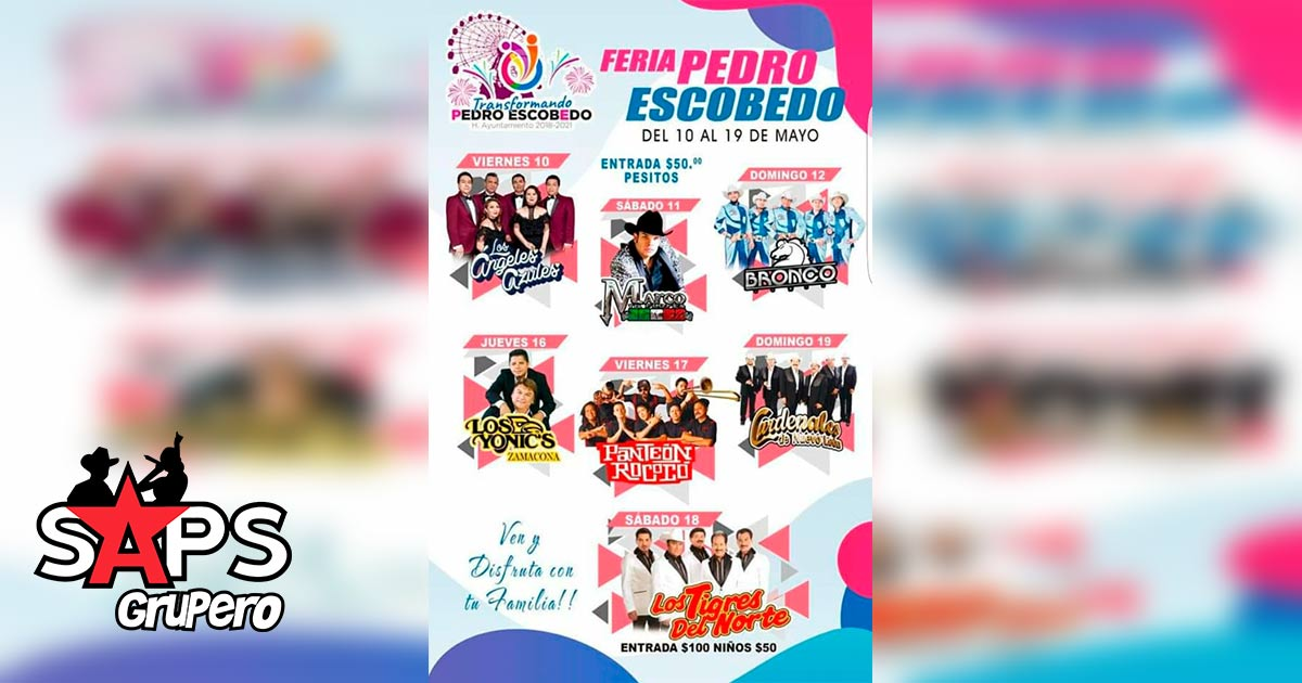 Feria del Grano y la Cantera, Pedro Escobedo 2019, Cartelera Oficial