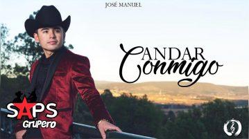 JOSÉ MANUEL, LETRA ANDAR CONMIGO