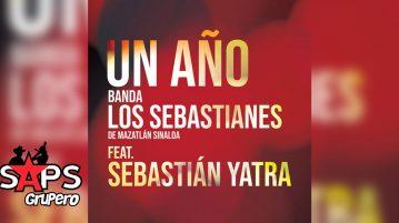 BANDA LOS SEBASTIANES, SEBASTIÁN YATRA, UN AÑO