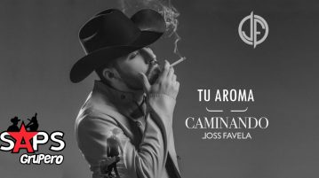 JOSS FAVELA, TU AROMA,
