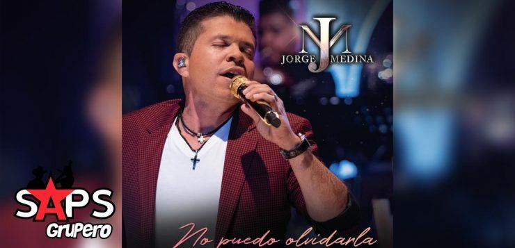 JORGE MEDINA, NO PUEDO OLVIDARLA,